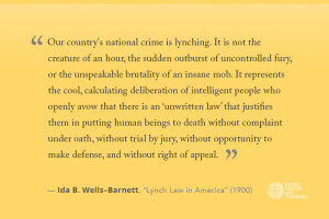 Facing History Ida B. Wells Quote