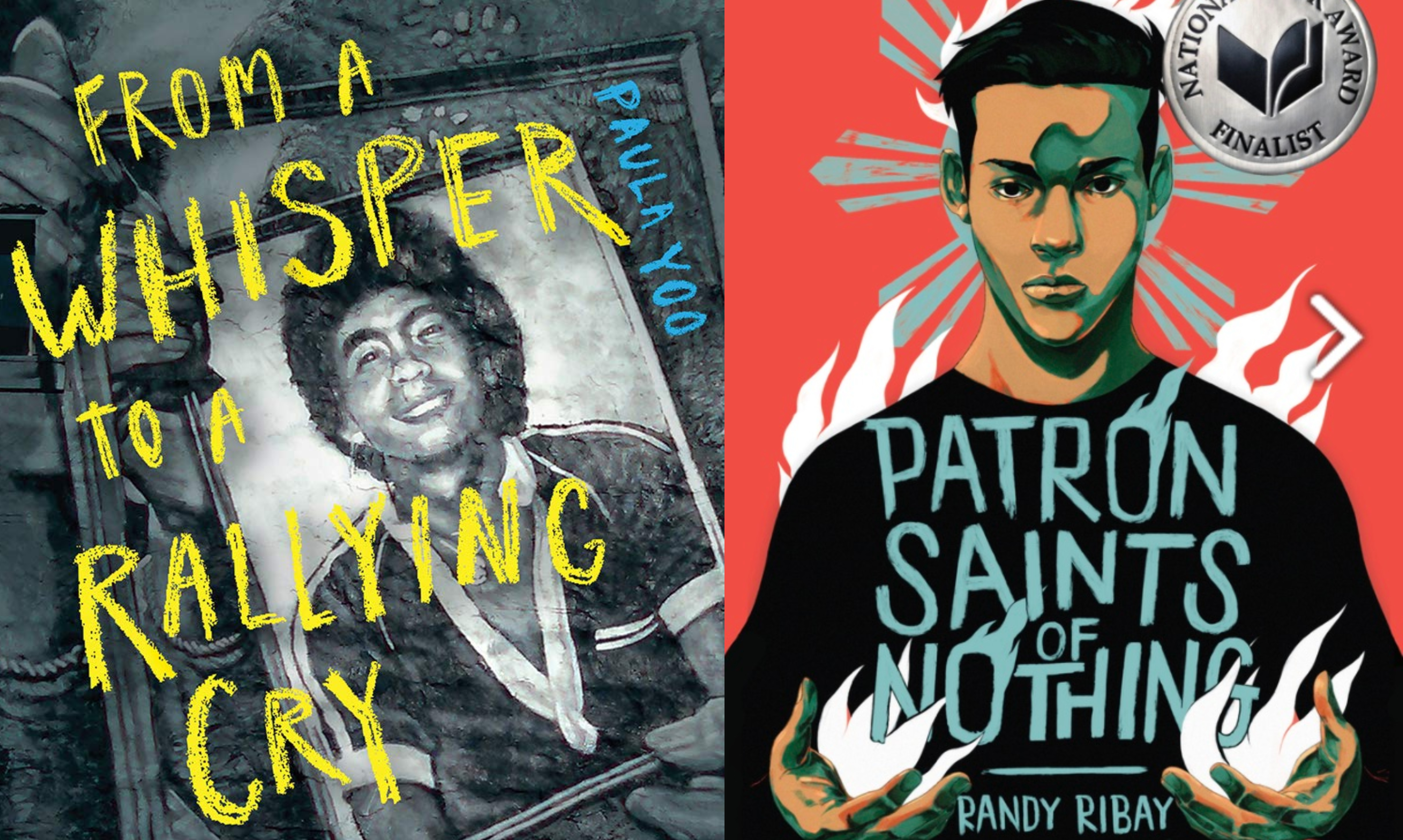 Portions of the covers of From a Whisper to a Rallying Cry (Norton Young Readers, 2021) and Patron Saints of Nothing (Kokila, 2019).