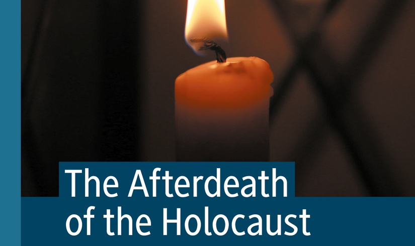 A portion of the cover of The Afterdeath of the Holocaust (Palgrave, 2021).