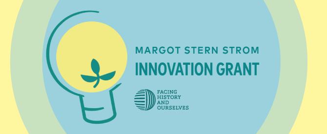 Margot Stern Strom Innovation Grant