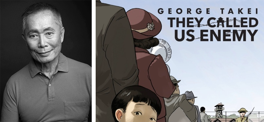 George Takei and the cover of his book, They Called Us Enemy (2019)