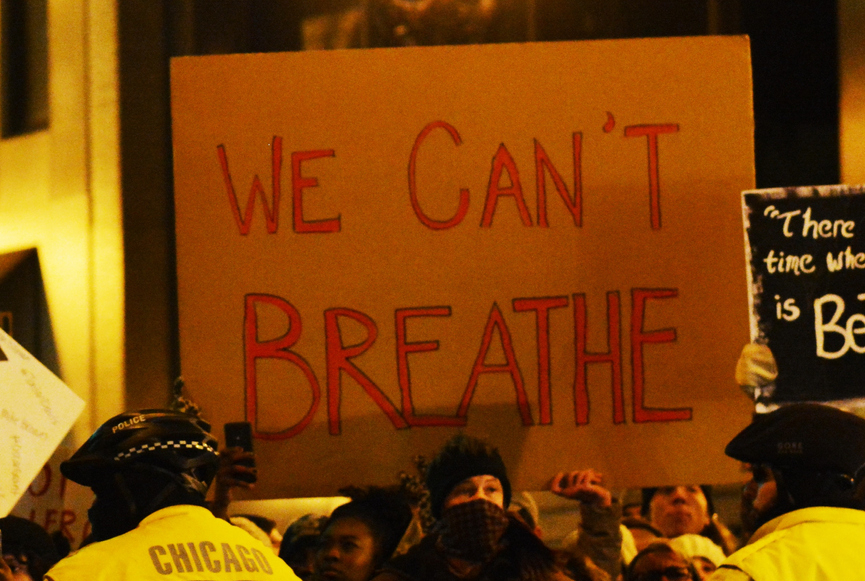"A sign reading ""We Can't Breathe"" from a protest in Chicago"